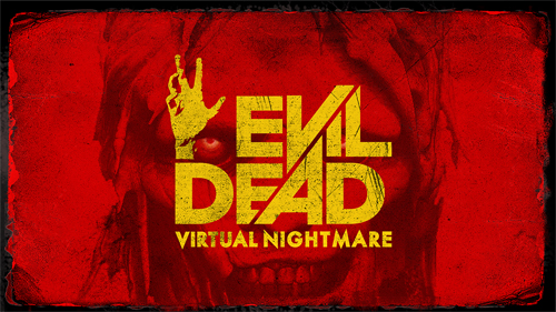 'EVIL DEAD: VIRTUAL NIGHTMARE' RELEASES ON SAMSUNG GEAR