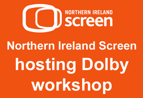 Northern Ireland Screen hosting talk with Dolby